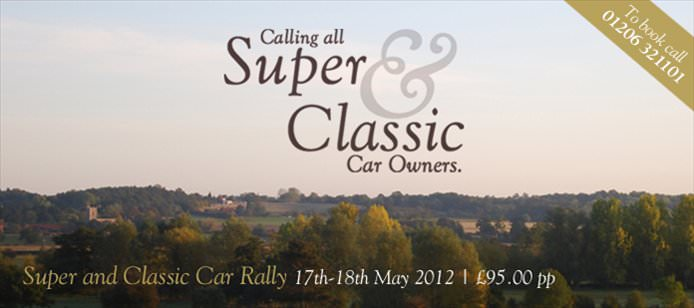 Book Now for Super and Classic Car Rally 17th-18th May 2012